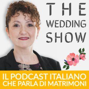 The Wedding Podcast - il podcast italiano che parla di matrimoni